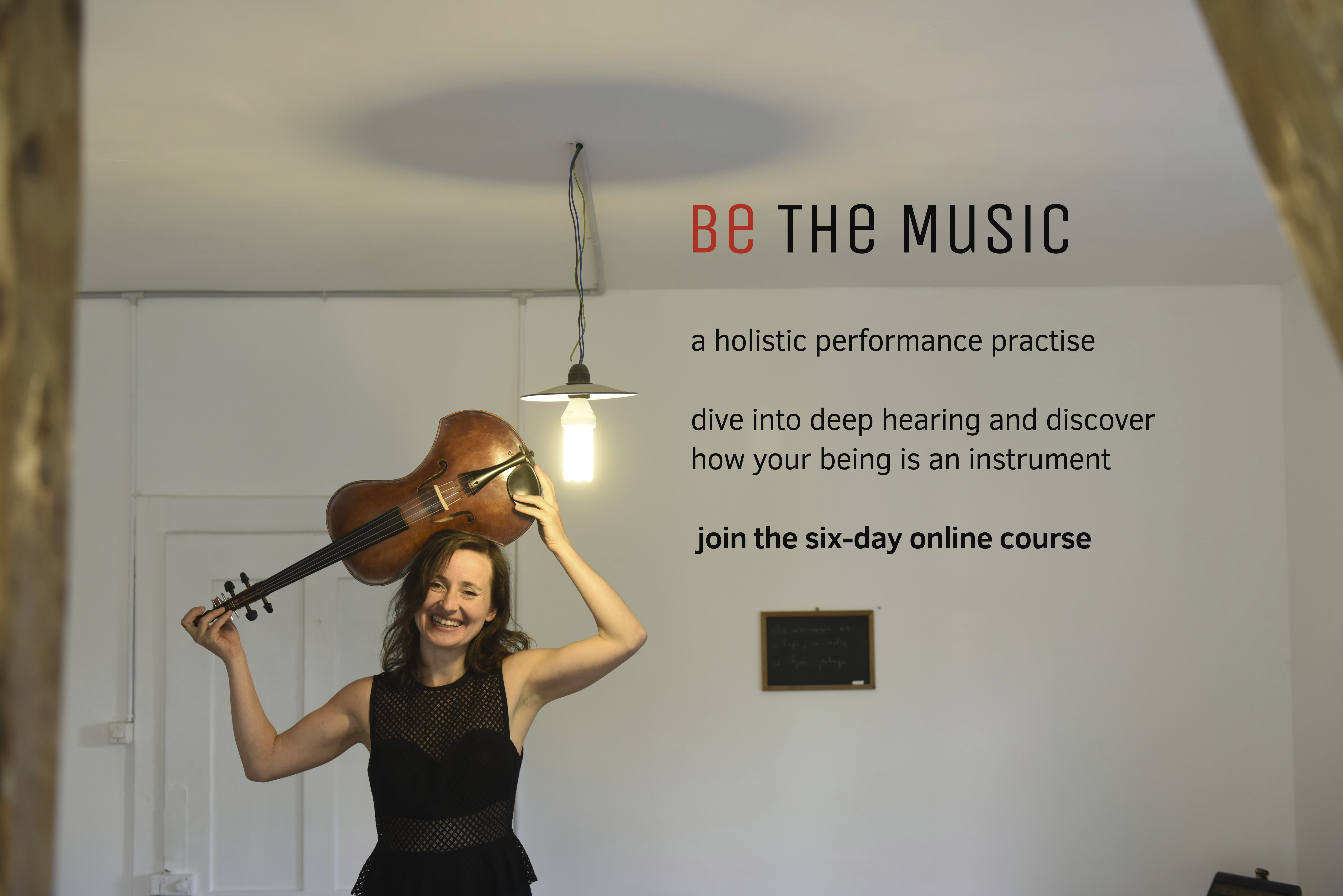 Be The Music - a six-day course to enhance your performance